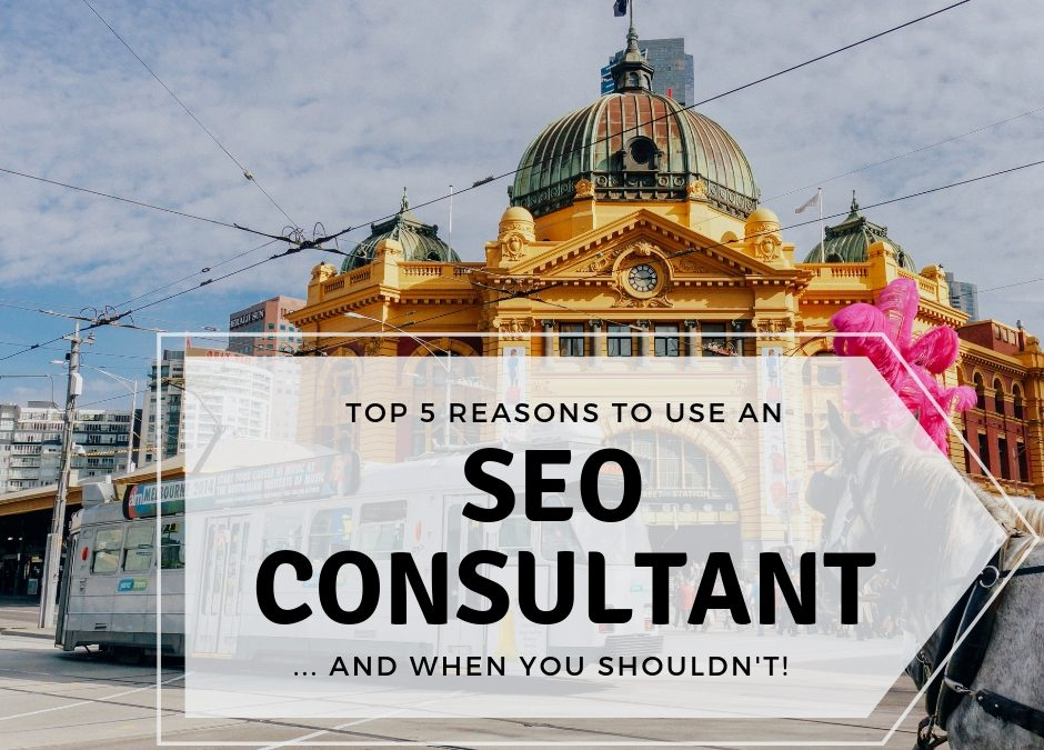 How to Know When You Need an SEO Consultant for Your Melbourne Business