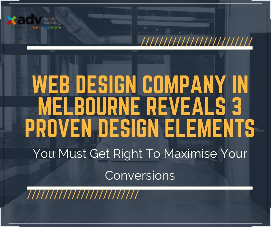 Web Design Company In Melbourne Reveals 3 Proven Design Elements You Must Get Right To Maximise Your Conversions Adv Digital Marketing,Latest Lehenga Designs For Wedding With Price Red Colour