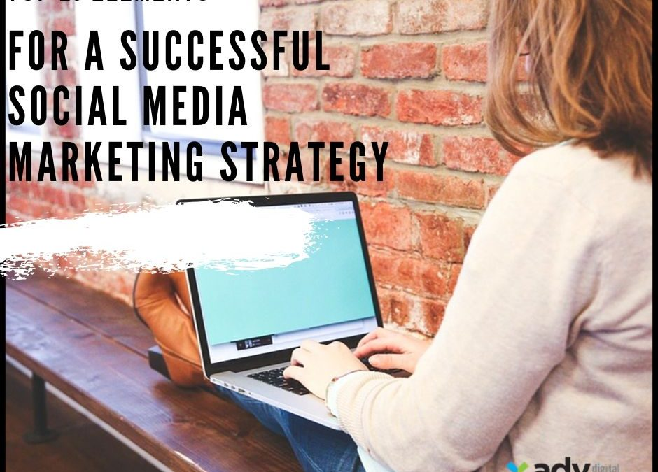 Top 10 Elements For A Successful Social Media Marketing Strategy